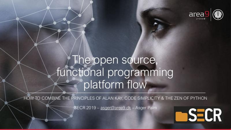 Файл:The open source, functional programming platform flow (Asger Alstrup Palm, SECR-2019).pdf