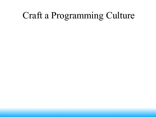 Keys to Crafting a Highly Effective Programming Culture (Mickey Mantle, SECR-2014).pdf