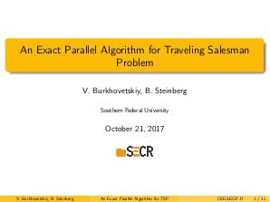 An Exact Parallel Algorithm for Traveling Salesman Problem (Victor Burkhovetskiy, SECR-2017).pdf