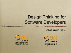 Design Thinking for Software Developers (David West, SECR-2016).pdf